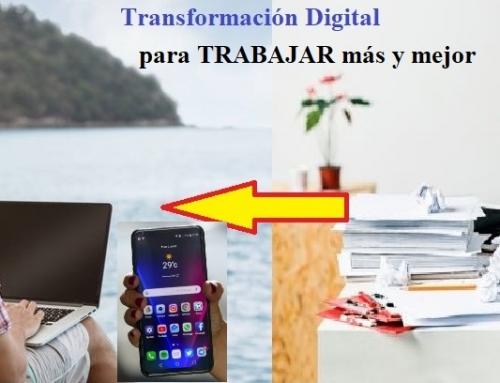 Transformación Digital NO es poner un ordenador en la mesa de trabajo