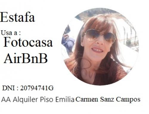 Posible Estafa al Alquilar Vivienda con el DNI Emilia Carmen Sanz Campos 20794741G en Fotocasa, e AirBnB