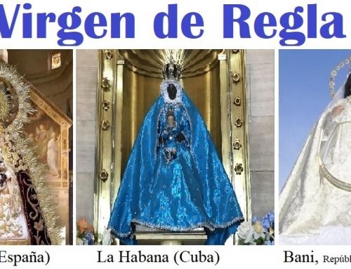 Hay por lo menos 3 Santuarios/Catedrales de la Virgen de Regla en el Mundo