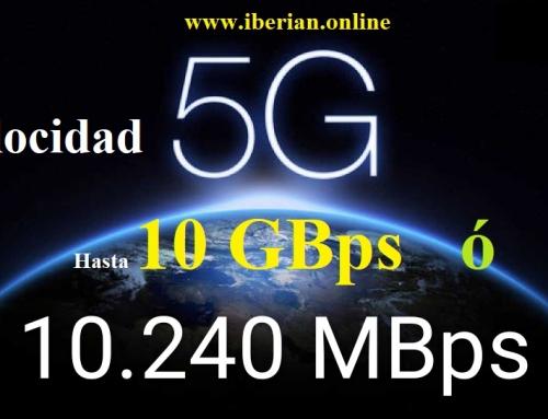 la Velocidad de internet 5G es hasta 10 GBps ó 10.240 MBps